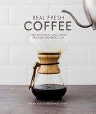 Real Fresh Coffee (eBook, ePUB)