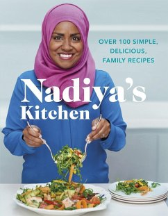 Nadiya's Kitchen (eBook, ePUB) - Hussain, Nadiya