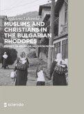 Muslims and Christians in the Bulgarian Rhodopes. (eBook, ePUB)