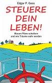 Steuere Dein Leben! (eBook, ePUB)