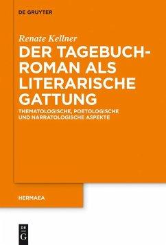 Der Tagebuchroman als literarische Gattung (eBook, ePUB) - Kellner, Renate