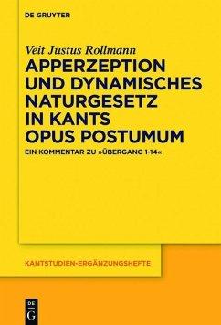 Apperzeption und dynamisches Naturgesetz in Kants Opus postumum (eBook, ePUB) - Rollmann, Veit Justus