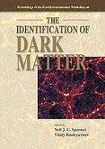 Identification of Dark Matter, the - Proceedings of the Fourth International Workshop
