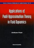 Applications of Pade' Approximation Theory in Fluid Dynamics