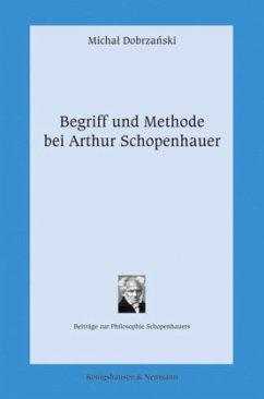 Begriff und Methode bei Arthur Schopenhauer - Dobrzanski, Michal