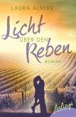 Licht über den Reben - Ein Sommer im Elsass