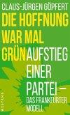 Die Hoffnung war mal grün (eBook, ePUB)