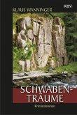Schwaben-Träume / Kommissar Braig Bd.18 (eBook, ePUB)