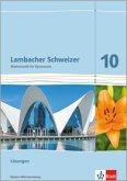 Lambacher Schweizer. Lösungen 10. Schuljahr. Baden-Württemberg