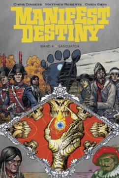 Manifest Destiny 4 - Dingess, Chris