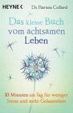 Das kleine Buch vom achtsamen Leben (eBook, ePUB)