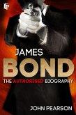James Bond: The Authorised Biography (eBook, ePUB)