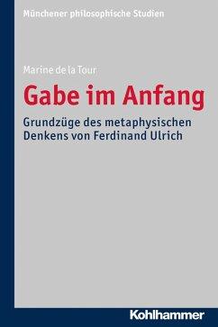 Gabe im Anfang (eBook, PDF) - de la Tour, Marine