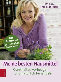 Meine besten Hausmittel (eBook, ePUB) - Rubin, Franziska