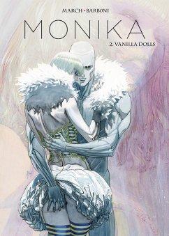 Monika, Band 2 - Vanilla Dolls (eBook, PDF) - Barboni, Thilde; March, Guillem