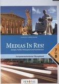 Medias in res! Zu den Lektionen 5-40 und den Einstiegsmodulen - Europa, Politik, Philosophie und Fachliteratur