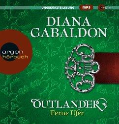 Outlander - Ferne Ufer / Highland Saga Bd.3 (4 MP3-CDs) - Gabaldon, Diana