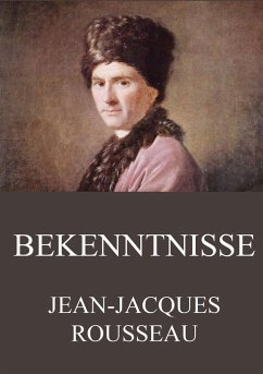 Bekenntnisse - Rousseau, Jean-Jacques