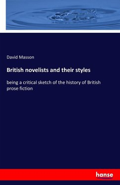 British novelists and their styles - Masson, David