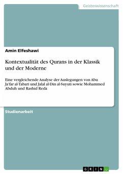Kontextualität des Qurans in der Klassik und der Moderne