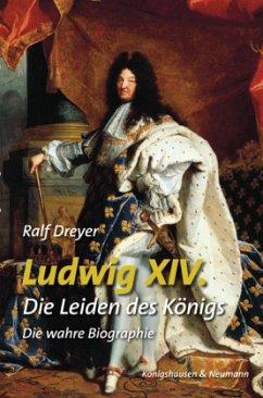 Ludwig XIV. - Dreyer, RAlf