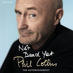 Not Dead Yet: The Autobiography. 10 CDs