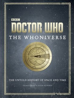Doctor Who: The Whoniverse - Richards, Justin; Mann, George