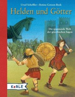 Helden und Götter (eBook, ePUB) - Scheffler, Ursel