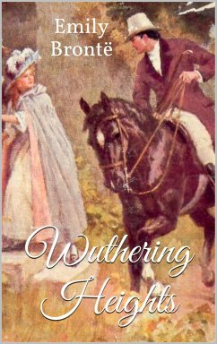 Wuthering Heights (eBook, ePUB) - Brontë, Emily