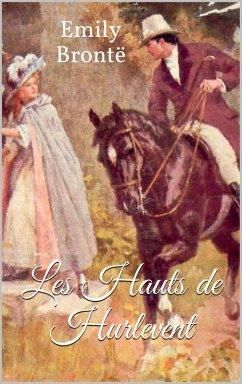 Les Hauts de Hurlevent (Wuthering Heights) (eBook, ePUB)