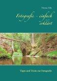 Fotografie - einfach erklärt (eBook, ePUB)