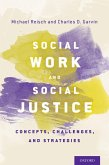 Social Work and Social Justice (eBook, ePUB)