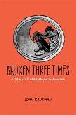 Broken Three Times (eBook, ePUB)