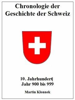 Chronologie Schweiz 10 (eBook, ePUB) - Klonnek, Martin