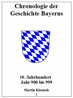 Chronologie Bayerns 10 (eBook, ePUB) - Klonnek, Martin