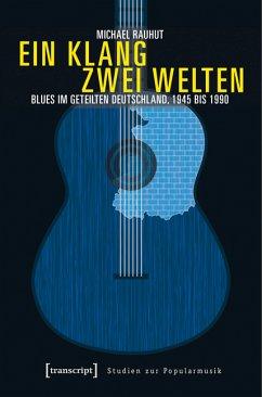 Ein Klang - zwei Welten (eBook, PDF) - Rauhut, Michael