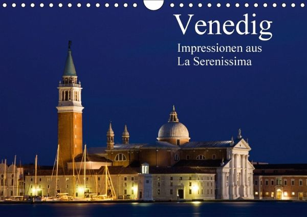 venedig impressionen aus la serenissima wandkalender 2017 din a4 quer von juergen schonnop. Black Bedroom Furniture Sets. Home Design Ideas
