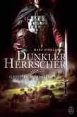 Geist der Finsternis / Dunkler Herrscher Bd.1 (eBook, ePUB)