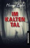 Im Kalten Tal (eBook, ePUB)