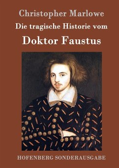 Die tragische Historie vom Doktor Faustus - Marlowe, Christopher