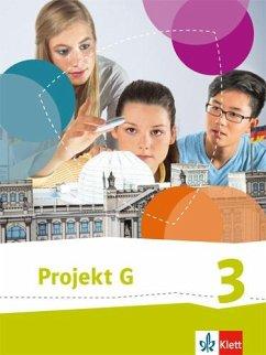 Projekt G. Schülerbuch 3. Neue Ausgabe Gesellschaftslehre Niedersachsen, Gesellschaft und Politik Bremen. Klasse 9/10