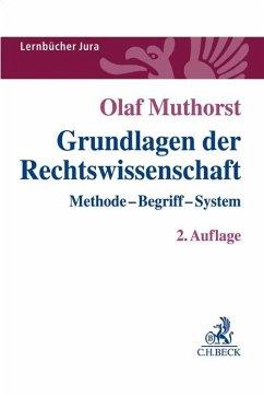 Grundlagen der Rechtswissenschaft - Muthorst, Olaf