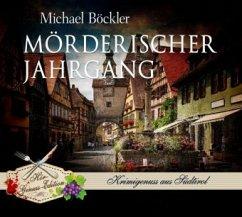 Mörderischer Jahrgang / Wein-Krimi Bd.3 (5 Audio-CDs) - Böckler, Michael