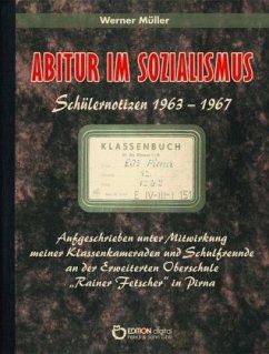 Abitur im Sozialismus - Müller, Werner
