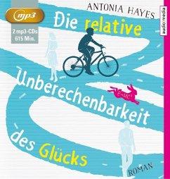 Die relative Unberechenbarkeit des Glücks, 2 MP3-CDs - Hayes, Antonia