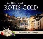 Rotes Gold / Xavier Kieffer Bd.2 (4 Audio-CDs)