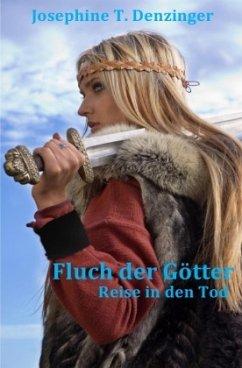 Fluch der Götter - Denzinger, Josephine