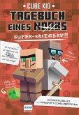 Tagebuch eines Super-Kriegers / Minecraft-Comic-Abenteuer Bd.2