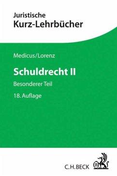 Schuldrecht II - Medicus, Dieter; Lorenz, Stephan