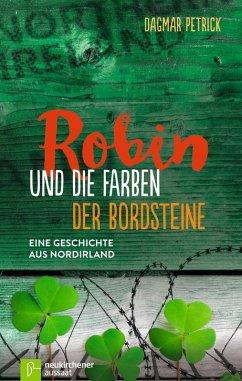 Robin und die Farben der Bordsteine (eBook, ePUB) - Petrick, Dagmar